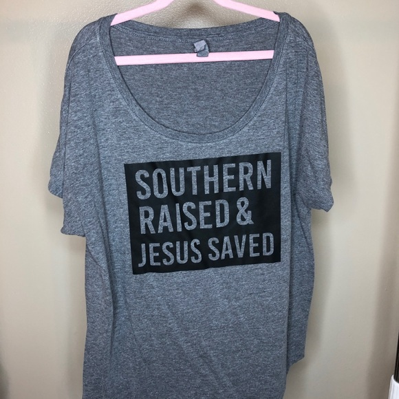Tops - Southern Raised and Jesus Saved T-shirt